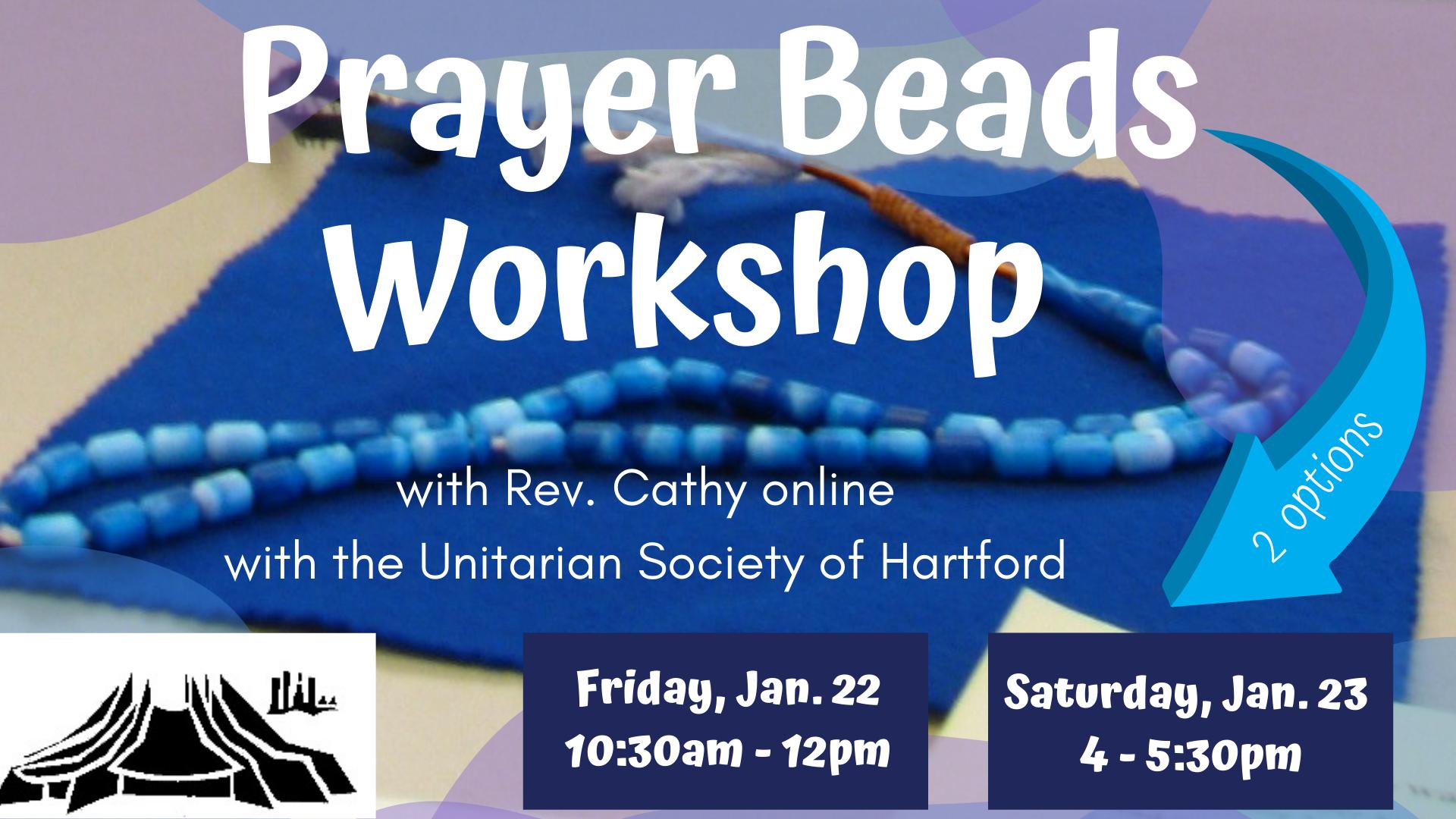 USH Prayer Beads Workshop info